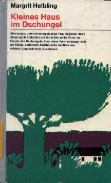 gebrauchtes Buch – Margrit Helbling – Kleines Haus im Dschungel