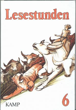 Lesestunden. Lesebuch 6. Schuljahr. - Inge Drews, Gerhard Haas,Manfred Hofmann, Paula Rösing, Hermann Scherl