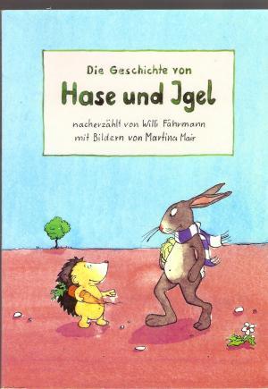 """""""geschichte von hase und igel, die"""" (fährmannwilli text"""