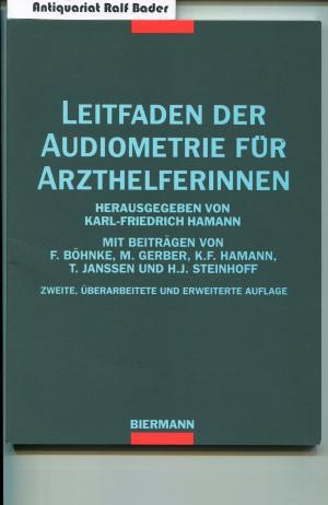 Leitfaden der Audiometrie für Arzthelferinnen - Hamann, Karl F