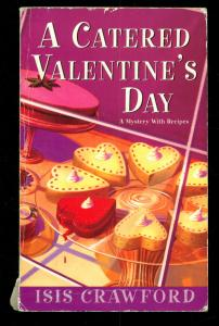 A Catered Valentine's Day / A Mystery with Recipes (in Englisch) - Crawford, Isis