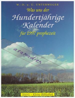 Was uns der Hundertjährige Kalender für 1997 prophezeit