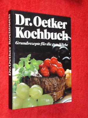 dr oetker dr oetker kochbuch grundrezepte f r die gute k che b cher gebraucht. Black Bedroom Furniture Sets. Home Design Ideas