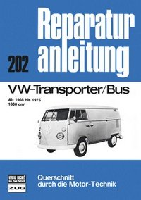 vw t1 t2 transporter bus 1968 1975 reparaturanleitung. Black Bedroom Furniture Sets. Home Design Ideas