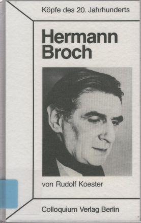 <b>Hermann Broch</b> - Köpfe des 20. Jahrhunderts - Rudolf Koester - Rudolf-Koester%2BHermann-Broch-K%25F6pfe-des-20-Jahrhunderts