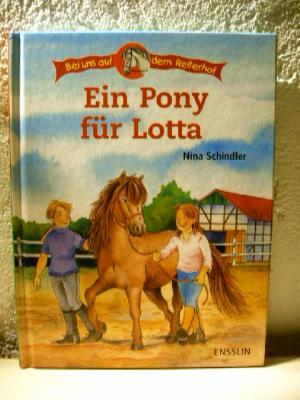 Bei uns auf dem Reiterhof - Ein Pony für Lotta [Gebundene Ausgabe]