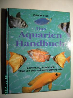 peter w scott das aquarien handbuch b cher gebraucht. Black Bedroom Furniture Sets. Home Design Ideas