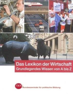 9783893315031 - Achim Pollert / Bernd Kirchner / Javier Morato Polzin: DAS LEXIKON DER WIRTSCHAFT - Buch