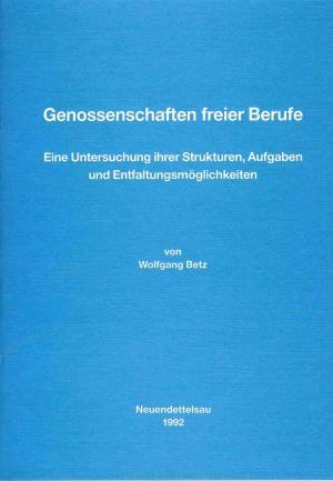 Genossenschaften freier Berufe - Wolfgang Betz
