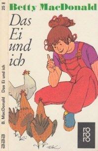gebrauchtes Buch – MacDonald, Betty – Das Ei und ich