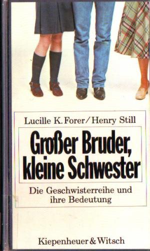"""""""Großer Bruder, kleine Schwester* Die Geschwisterreihe und"""