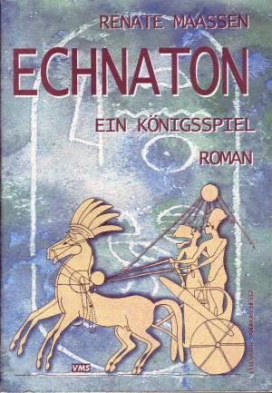 9783936253429 - Maassen, Renate: Echnaton Ein Königsspiel - Книга
