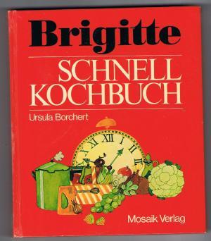 Brigitte schnellkochbuch german edition borchert for Brigitte versand deutschland
