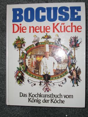 bocuse die neue k che das kochkunstbuch vom b cher