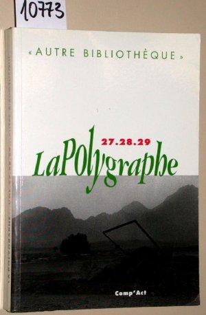 La polygraphe n27/28/29 - Autre bibliotheque -   . - Diverse