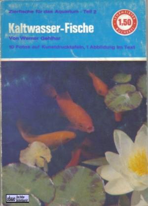 kaltwasser fische zierfische f r das aquarium teil b cher gebraucht antiquarisch neu kaufen. Black Bedroom Furniture Sets. Home Design Ideas
