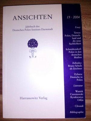 Ansichten - Jahrbuch des Deuten Polen-Institus Darmstadt 15, 2004