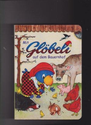 9783857033056 - Wyss, Brigitte: Mit Glöbeli auf dem Bauernhof - Livre