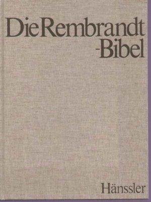 Rembrandt Harmensz van Rijn: Die  Rembrandt-Bibel. - Neuhausen-Stuttgart : Hänssler Passat-Bücher  Bd. 6.,  Die Geschichten von Ester, Daniel, Tobit und Judit. Hrsg. v. Hidde Hoekstra.