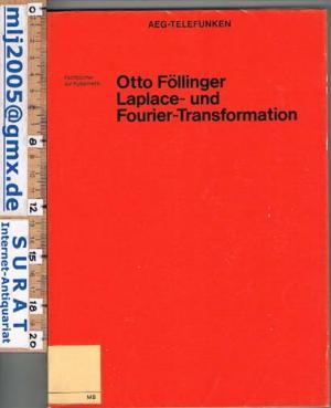 Laplace- und Fourier-Transformation. Fachbücher zur Kybernetik.
