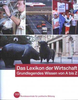 9783893315031 - Autorenkollektiv: Das Lexikon der Wirtschaft Schriftenreihe Band 414 - Buch