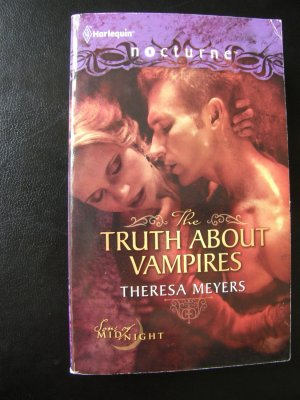 The truth about vampires (Sons Of Midnight #1) - Theresa Meyers