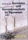 9783762531999 - Nürnberger, Ulf: Korrosion und Korrosionsschutz im Bauwesen - in 2 Bänden - Libro