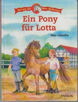 Ein Pony für Lotta. Bei uns auf dem Reiterhof