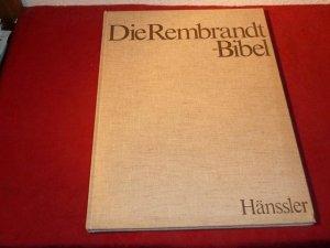 Die Rembrandt-Bibel / Jesu Leiden, Tod und Auferstehung Band 3