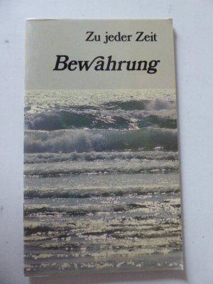 Zu jeder Zeit Bewahrung. Bibeltexte aus der Luther-Übersetzung. Softcover - R. Brockhaus Verlag