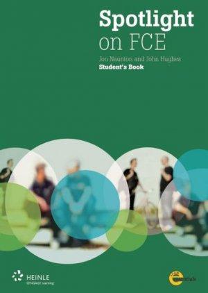 Bildtext: Spotlight on FCE  Student's Book von Naunton, Jon Hughes, John
