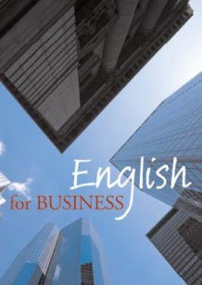 Bildtext: English for Business - A comprehensive guide to the language of business von Campell, Barbara