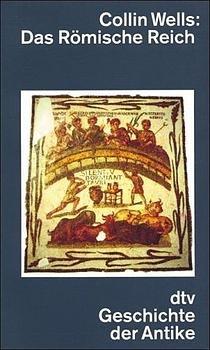 Bildtext: Das Römische Reich von Wells, Colin