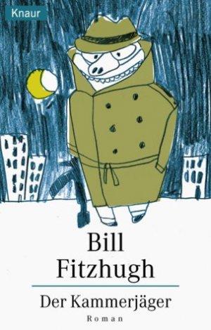 Bildtext: Der Kammerjäger von Fitzhugh, Bill