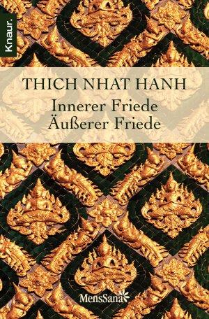 Bildtext: Innerer Friede - Äußerer Friede von Thich Nhat Hanh