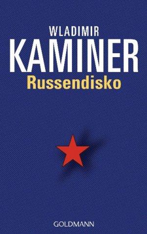 Bildtext: Russendisko von Kaminer, Wladimir