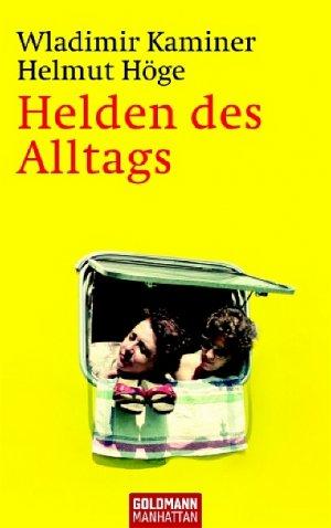 Bildtext: Helden des Alltags von Kaminer, Wladimir Höge, Helmut