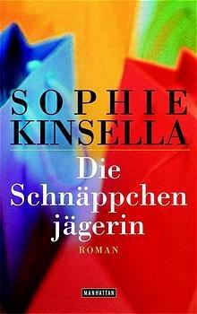 Bildtext: Die Schnäppchenjägerin von Kinsella, Sophie