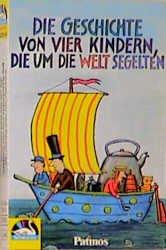 Die Geschichte von vier Kindern, die um die Welt segelten. Cassette. Für Kinder ab 6 Jahren. - Goy, Sebastian, Nach Lear, Edward