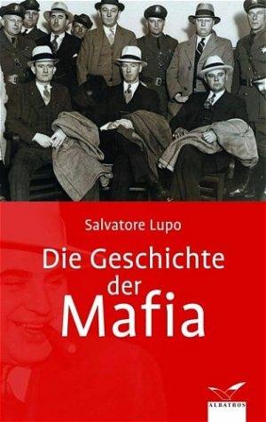 Bildtext: Die Geschichte der Mafia von Lupo, Salvatore
