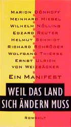 Bildtext: Weil das Land sich ändern muss - Ein Manifest von Dönhoff, Marion Miegel, Meinhard Nölling, Wilhelm