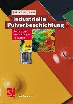Industrielle Pulverbeschichtung - Pietschmann, Judith