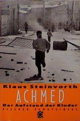 Bildtext: Achmed - Der Aufstand der Kinder von Steinvorth, Klaus
