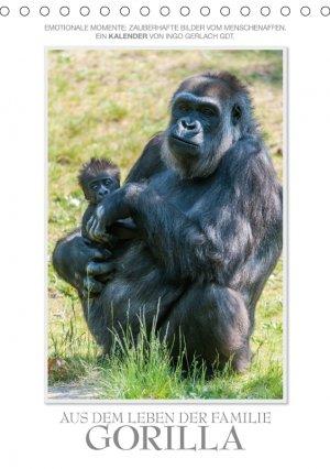 Emotionale Momente: Aus dem Leben der Familie Gorilla. - Gerlach GDT Ingo