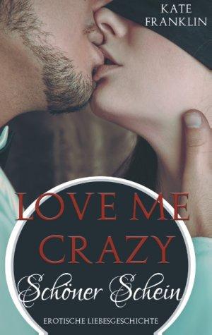 9783741274176 - Kate Franklin: Love Me Crazy - Buch