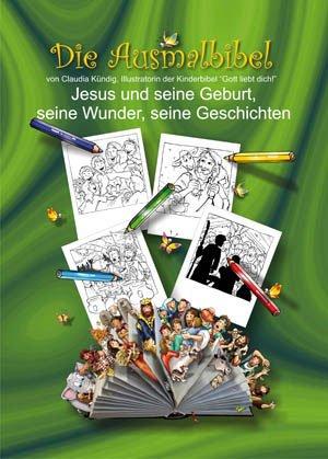 Die Ausmalbibel - Band 2 - Jesus und seine Geburt, seine Wunder, seine Geschichten - Hottiger, Markus