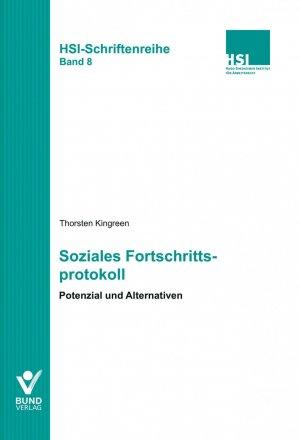Soziales Fortschrittsprotokoll - Potenzial und Alternativen - Kingreen, Thorsten