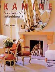 Bildtext: Kamine - Aktuelle Entwürfe - Traditionelle Formen von Reiners, Holger