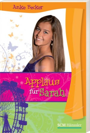 Applaus für Sarah - Becker, Anke
