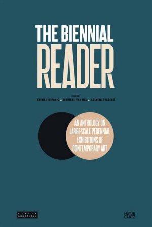 Bildtext: The Biennial Reader von Filipovic, Elena Hal, Marieke van Ovstebo, Solveig